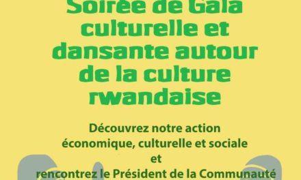 Soirée de Gala Culturelle et Dansante autour de de la Culture Rwandaise