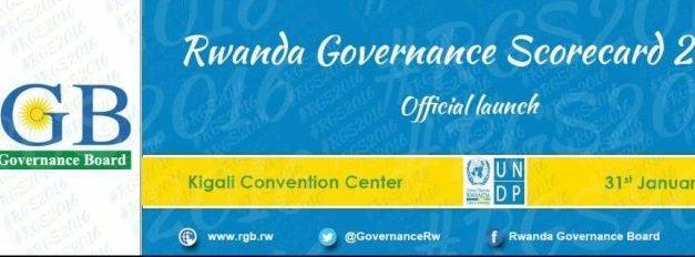 Le Comité de gouvernance Rwandais lance le tableau de bord de la gouvernance 2016