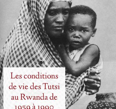 Les conditions de vie des Tutsi au Rwanda de 1959 à 1990