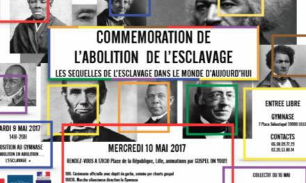 COMMÉMORATION ABOLITION DE L'ESCLAVAGE -LILLE -9 &10 MAI 2017