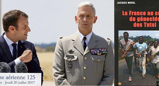 FRANCE : VA-T-ON VERS UN SCANDALE INTERNATIONAL ?  Le nouveau chef d'état-major des armées – qualifié de « héros » par Macron  serait impliqué dans le génocide contre les Batutsi du Rwanda en 1994