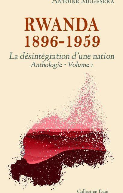 Rwada 1896 – 1959: La destruction d'une nation