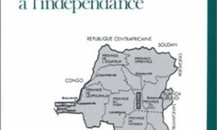 LE CONGO DE LA COLONISATION BELGE À L'INDÉPENDANCE