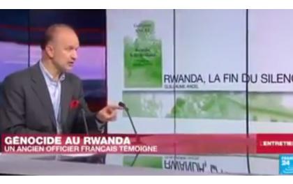 Col. Guillaume Ancel dénonce les intentions guerrières d'une Opération Turquoise française au Rwanda