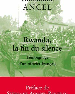 Ancel explique pourquoi il écrit sur le rôle de la France dans le génocide commis contre les [Ba]Tutsi