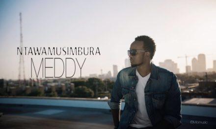 Meddy – Ntawamusimbura