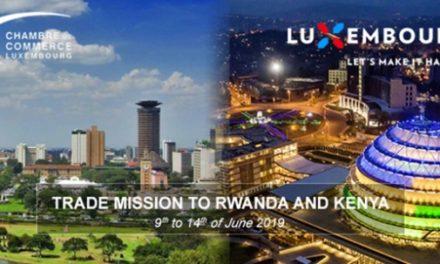 Une mission économique luxembourgeoise attendue au Rwanda