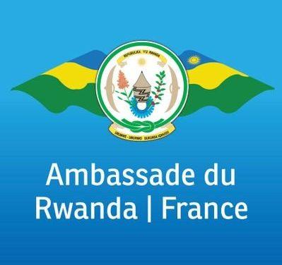 AMBASSADE DE LA REPUBLIQUE DU RWANDA EN FRANCE / COMMUNIQUE