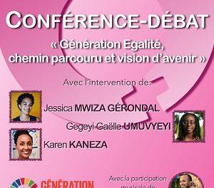 CONFÉRENCE-DÉBAT : «  Génération Egalité, Chemin Parcouru Et Vision D'avenir »