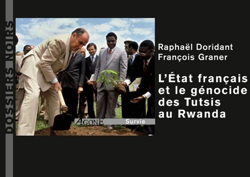 «La complicité d'un petit groupe de décideurs français nous paraît avérée «
