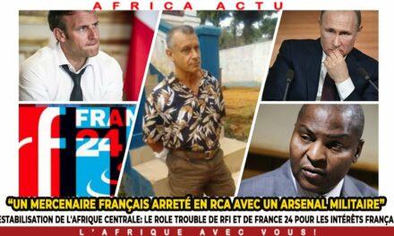 Les manoeuvres de déstabilisation de l'Afrique par des agents français
